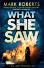 What She Saw : Brilliant page turner - a serial killer thriller with a twist - eBook