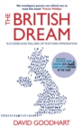 The British Dream : Successes and Failures of Post-war Immigration - eBook
