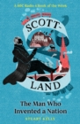 Scott-Land : The Man Who Invented a Nation - eBook