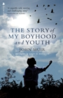 The Story of my Boyhood and Youth - eBook