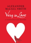 Varg in Love : A Valentine's Day Mystery - eBook
