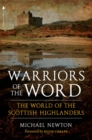 Warriors of the Word : The World of the Scottish Highlanders - eBook