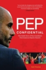 Pep Confidential : Inside Pep Guardiola's First Season at Bayern Munich - eBook