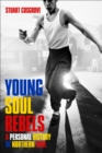 Young Soul Rebels : A Personal History of Northern Soul - eBook