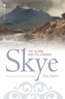 Skye : The Island and its Legends - eBook