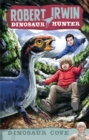 Robert Irwin Dinosaur Hunter 7: Dinosaur Cove - eBook