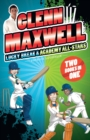Glenn Maxwell 1 & 2 Bindup - eBook