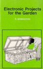 Electronic Projects for the Garden - Book