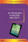 An Introduction to the iPad with iOS11 - Book