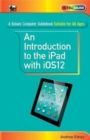 An Introduction to th iPad with iOS12 - Book