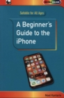 A Beginner's Guide to the iPhone - Book
