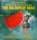 The Little Mouse, the Red Ripe Strawberry and the Big Hungry Bear - Book