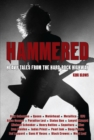 Hammered : Heavy Tales from the Hard-Rock Highway - eBook