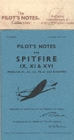 Air Ministry Pilot's Notes : Supermarine Spitfire IX, XI and XVI - Book