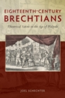 Eighteenth-Century Brechtians : Theatrical Satire in the Age of Walpole - Book