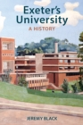 Exeter's University : A History - Book