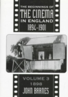 The Beginnings Of The Cinema In England,1894-1901: Volume 3 : 1898 - Book