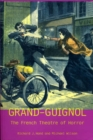 Grand-Guignol : The French Theatre of Horror - eBook