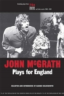 John Mcgrath - Plays For England - eBook
