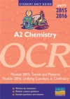 A2 Chemistry OCR : Trends and Patterns/Unifying Concepts in Chemistry Units 2815 and 2816 - Book