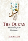 The Qur'an : A Translation for the 21st Century - Book