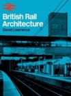 British Rail Architecture - Book
