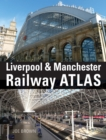 Liverpool and Manchester Railway Atlas - Book