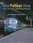 The Blue Pullman Story (Fully Revised and Unabridged) - Book