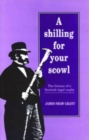 A Shilling for Your Scowl : The History of a Scottish Legal Mafia - Book