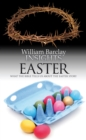 Insights: Easter : What the Bible Tells Us About the Easter Story - eBook