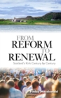 From Reform to Renewal : Scotland's Kirk Century by Century - Book
