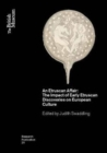 An Etruscan Affair : The Impact of Early Etruscan Discoveries on European Culture - Book