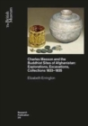 Charles Masson and the Buddhist Sites of Afghanistan : Explorations, Excavations, Collections 1832-1835 - Book