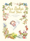 Our Baby's First Year - Book