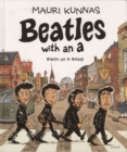 Beatles with an A : Birth of a Band - Book