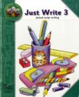 Just Write 3 : Joined Script Writing Band 3 - Book