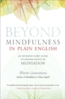 Beyond Mindfulness in Plain English : An Introductory guide to Deeper States of Meditation - eBook