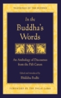 In the Buddha's Words : An Anthology of Discourses from the Pali Canon - eBook