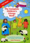 The Complete Children's Liturgy Book : Comprehensive Programme for Every Sunday of the Lectionary - Book
