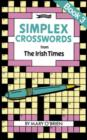 Simplex Crosswords from the Irish Times: Book 3 : from The Irish Times - Book