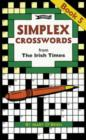 Simplex Crosswords Book 5 : from The Irish Times - Book