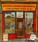 Reading Round Edinburgh : A Guide to Children's Books of the City - Book
