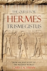 The Quest For Hermes Trismegistus - eBook