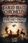 First Aid for Fairies and Other Fabled Beasts - eBook