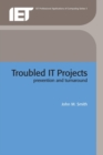 Troubled IT Projects - eBook