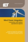Wind Power Integration : Connection and system operational aspects - eBook