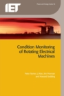 Condition Monitoring of Rotating Electrical Machines - eBook