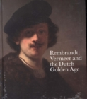 Rembrandt, Vermeer and the Dutch Golden Age - Book