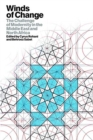 Winds of Change : The Challenge of Modernity in the Middle East and North Africa - Book