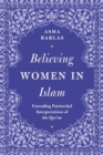 Believing Women' in Islam : Unreading Patriarchal Interpretations of the Qur'an - eBook